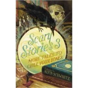 Scary Stories 3 by Alvin Schwartz