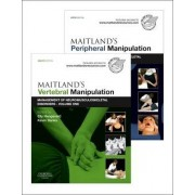 Maitland's Vertebral Manipulation, Volume 1, 8e and Maitland's Peripheral Manipulation, Volume 2, 5e: Management of Musculoskeletal Disorders Volumes 1 & 2 by Elly Hengeveld