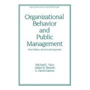 Organizational Behavior and Public Management by Michael Lee Vasu
