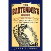 The Bartender's Guide by Dr Jerry Thomas