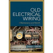 Old Electrical Wiring by David E. Shapiro