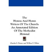 The Hymns and Hymn Writers of the Church by Charles S Nutter