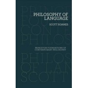 Philosophy of Language by Scott Soames