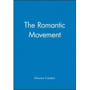 The Romantic Movement by Maurice Cranston