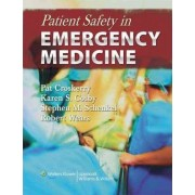 Patient Safety in Emergency Medicine by Pat Croskerry