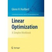 Linear Optimization by Glenn H. Hurlbert