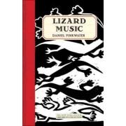 Lizard Music by Daniel Pinkwater