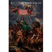 Race in Early Modern England by Jonathan Burton