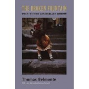 The Broken Fountain by Thomas Belmonte