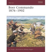 Boer Commando 1881-1902 by Ian Knight