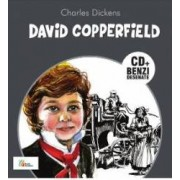 David Copperfield. Benzi desenate + Cd - Charles Dickens