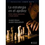 La estrategia en el ajedrez / The Strategy in Chess by Anatoli Karpov