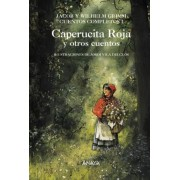 Caperucita Roja y otros cuentos / Little Red Riding Hood and Other Stories by Jacob Grimm