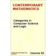 Categories in Computer Science and Logic by John W. Gray
