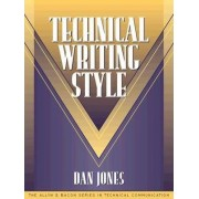 Technical Writing Style by Dan Jones