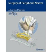 Surgery of Peripheral Nerves by Rajiv Midha