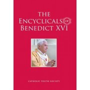 The Encyclicals of Benedict XVI by Pope Benedict