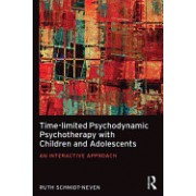 Time-Limited Psychodynamic Psychotherapy with Children, Parents and Young People: Opportunities for Growth and Development