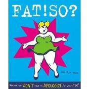 Fat! So? by Marilyn Wann