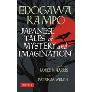 Japanese Tales of Mystery and Imagination by Edogawa Rampo