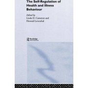 The Self-Regulation of Health and Illness Behaviour by Linda Cameron