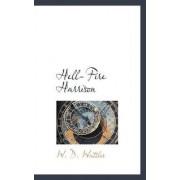 Hell-Fire Harrison by W D Wattles