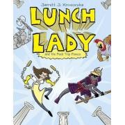 Lunch Lady and the Field Trip Fiasco by Jarrett J Krosoczka
