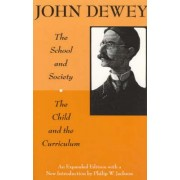 Child and the Curriculum by John Dewey