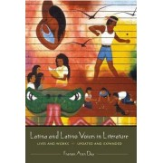 Latina and Latino Voices in Literature by Frances Ann Day