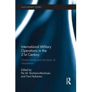 International Military Operations in the 21st Century by Per M. Norheim-Martinsen