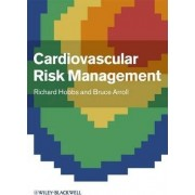 Cardiovascular Risk Management by Richard Hobbs