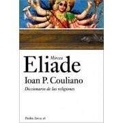 Diccionario de las religiones/ Dictionary of Religions by Mircea Eliade