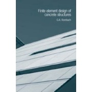 Finite Element Design of Concrete Structures by Guenter A. Rombach