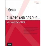 Charts and Graphs: Microsoft Excel 2010