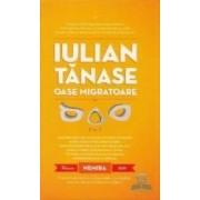 Oase migratoare - Iulian Tanase