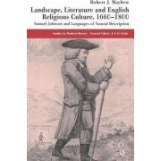 Landscape, Literature and English Religious Culture, 1660-1800 by Robert Mayhew