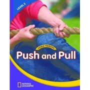 World Windows 2 (Science): Push and Pull: Student Book by National Geographic Learning