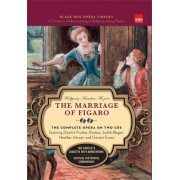 The Marriage of Figaro: Black Dog Opera Library by Wolfgang Amadeus Mozart