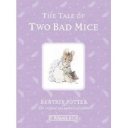 The Tale of Two Bad Mice by Beatrix Potter