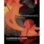 Adobe Flash Professional CC Classroom in a Book (2014 Release) by Russell Chun