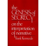 The Genesis of Secrecy by Frank Kermode