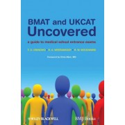 BMAT and UKCAT Uncovered by T. O. Osinowo