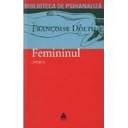 Opere Dolto, vol. 6 Femininul