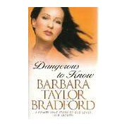Taylor Dangerous to know - Barbara Taylor Bradford - Livre