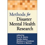 Methods for Disaster Mental Health Research by Fran H. Norris