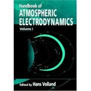 Handbook Of Atmospheric Electrodynamics: V. 1