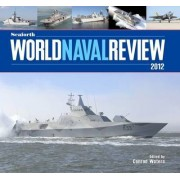 Seaforth World Naval Review 2012 by Conrad Waters