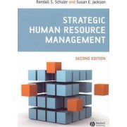 Strategic Human Resource Management by Randall S. Schuler