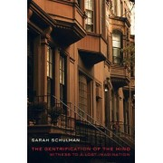 The Gentrification of the Mind by Sarah Schulman