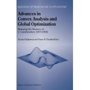 Advances in Convex Analysis and Global Optimization by Nicolas Hadjisavvas